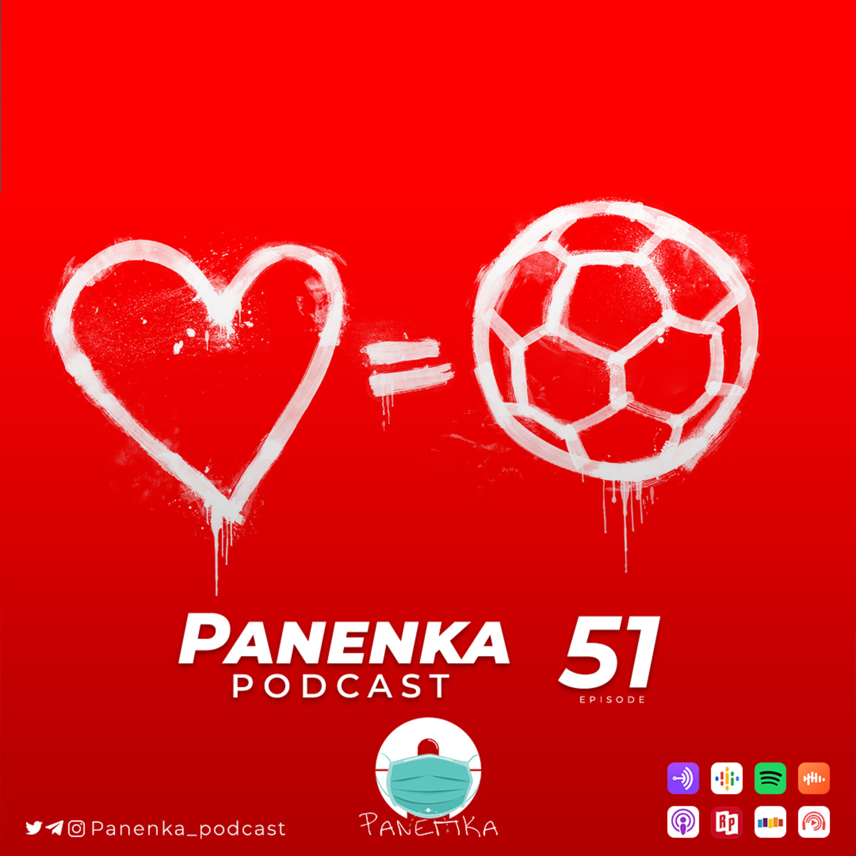 Panenka – Episode 51