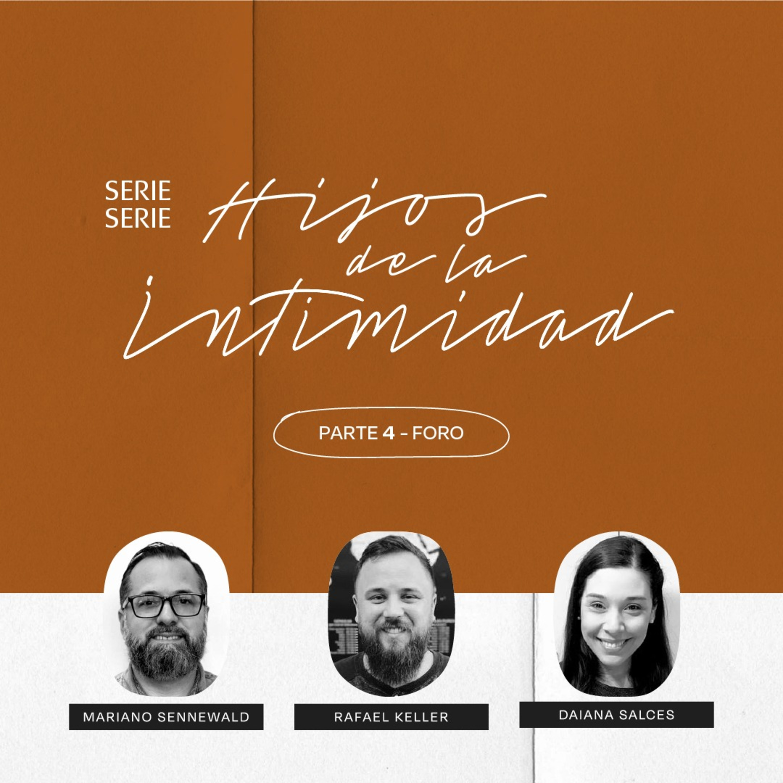 Hijos de la intimidad - FORO: Series MiSion | Mariano Sennewald, Daiana Salces & Rafael Keller