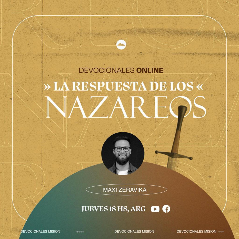 La respuesta de los Nazareos | Maxi Zeravika | MiSion Podcast