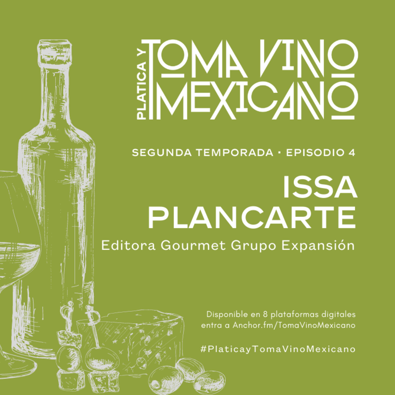 Episodio 4 - Temporada 2 - Issa Plancarte - Grupo Expansión