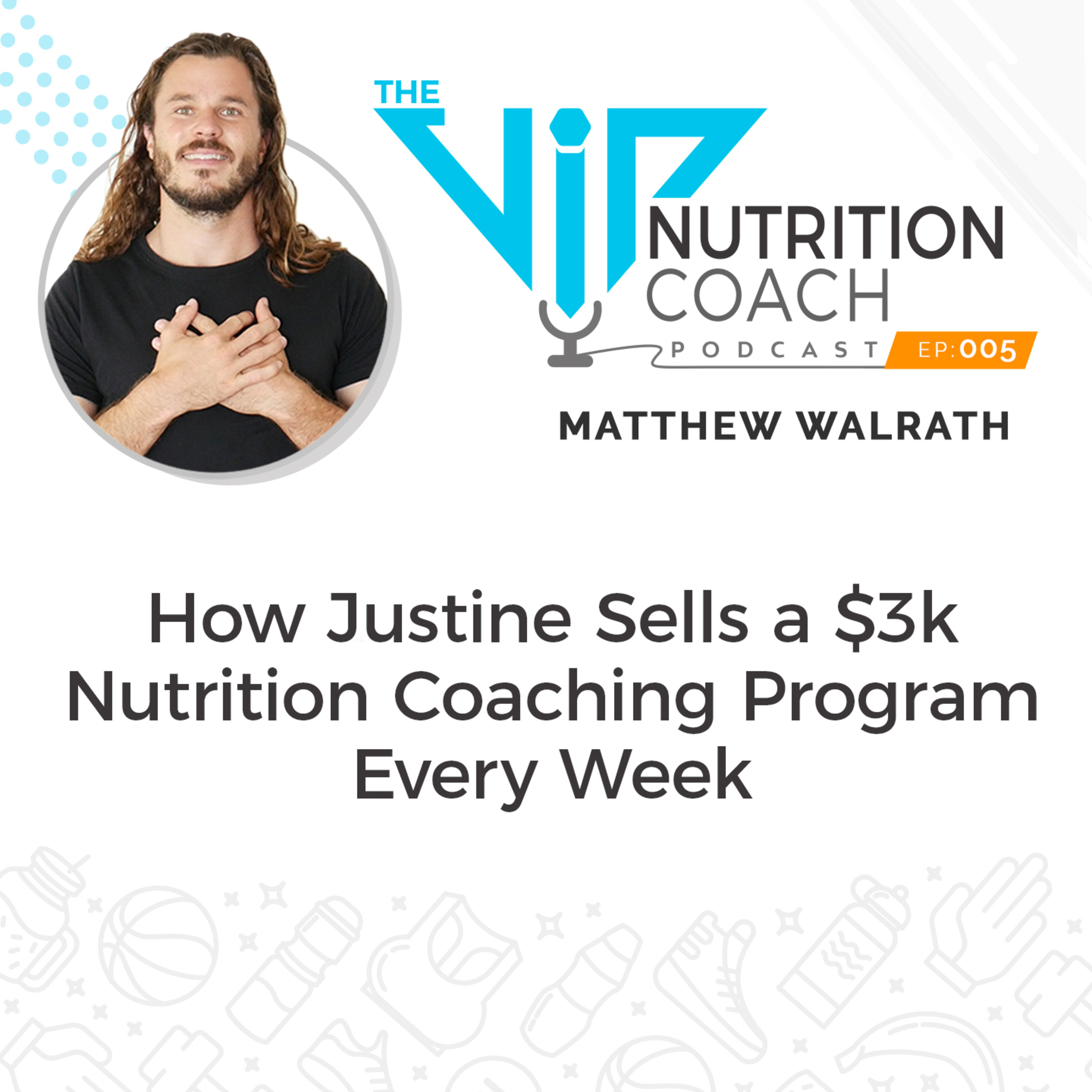 How Justine Sells a $3k Nutrition Coaching Program Every Week