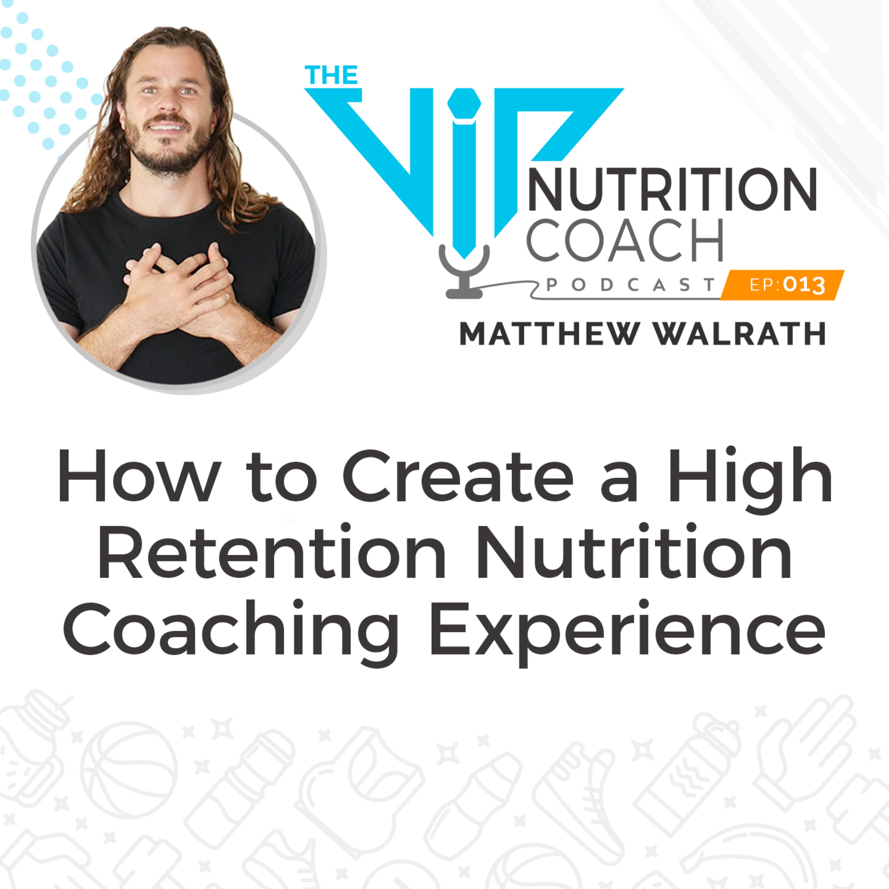 How to Create a High Retention Nutrition Coaching Experience