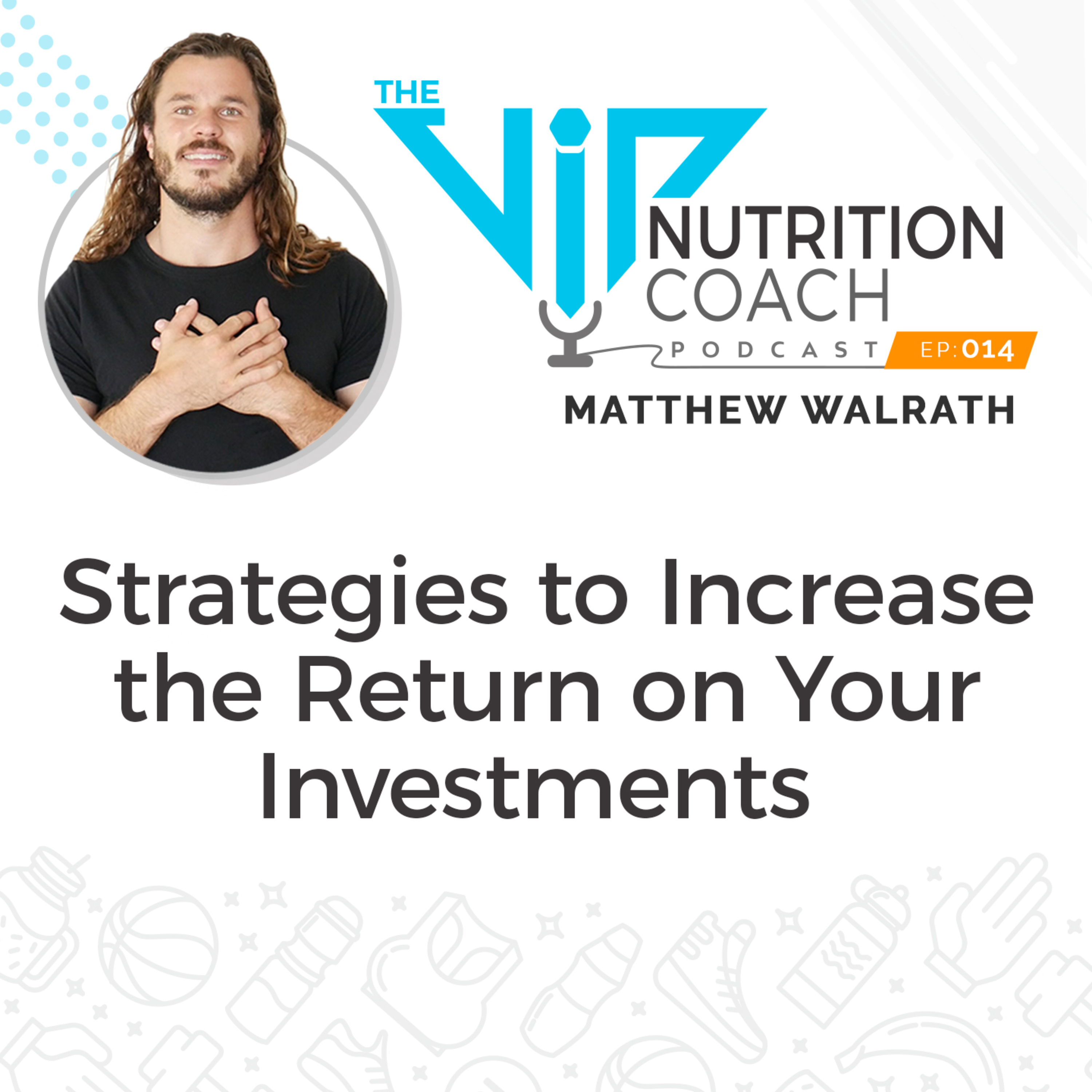 Strategies to Increase the Return on Your Investments