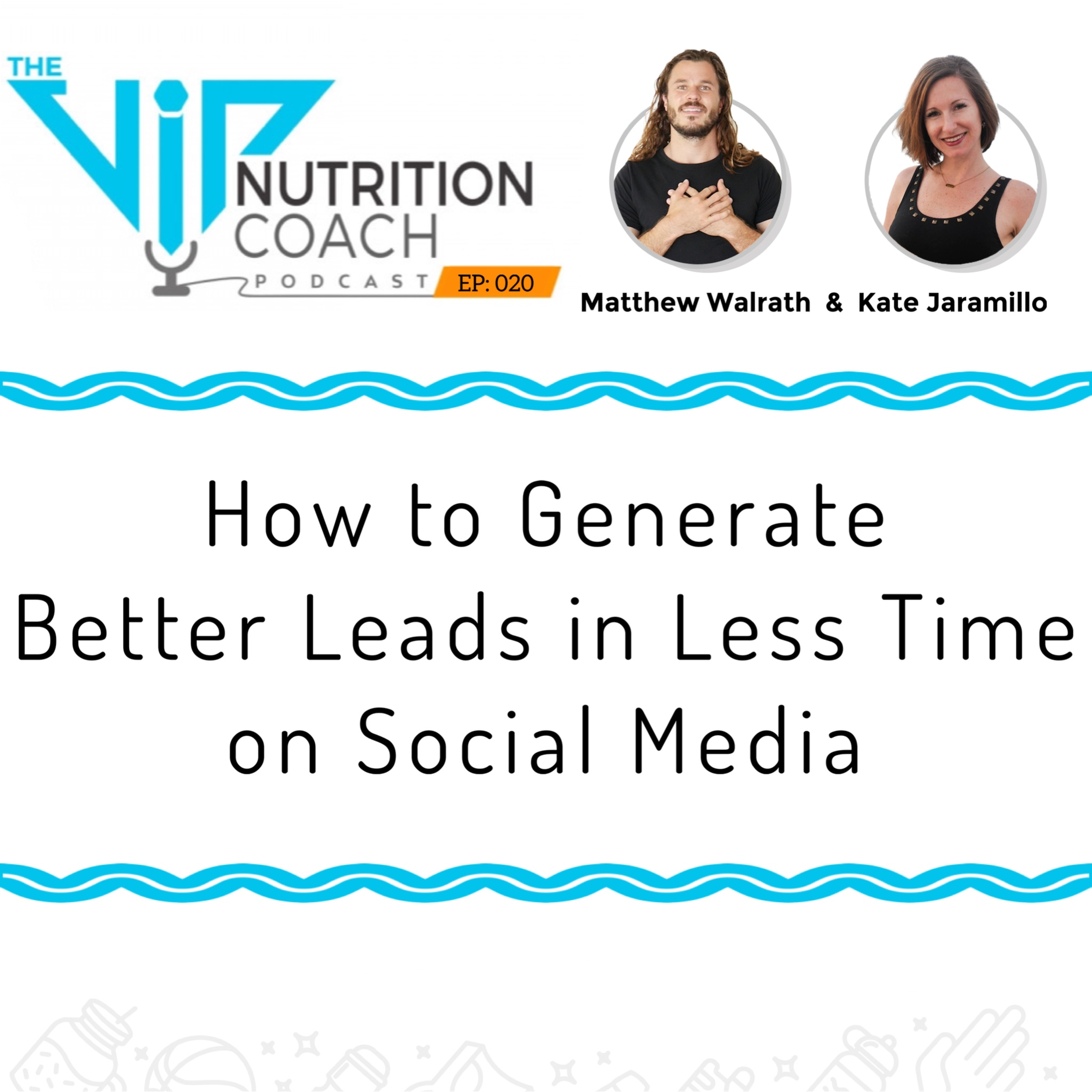 How to Generate Better Leads in Less Time on Social Media