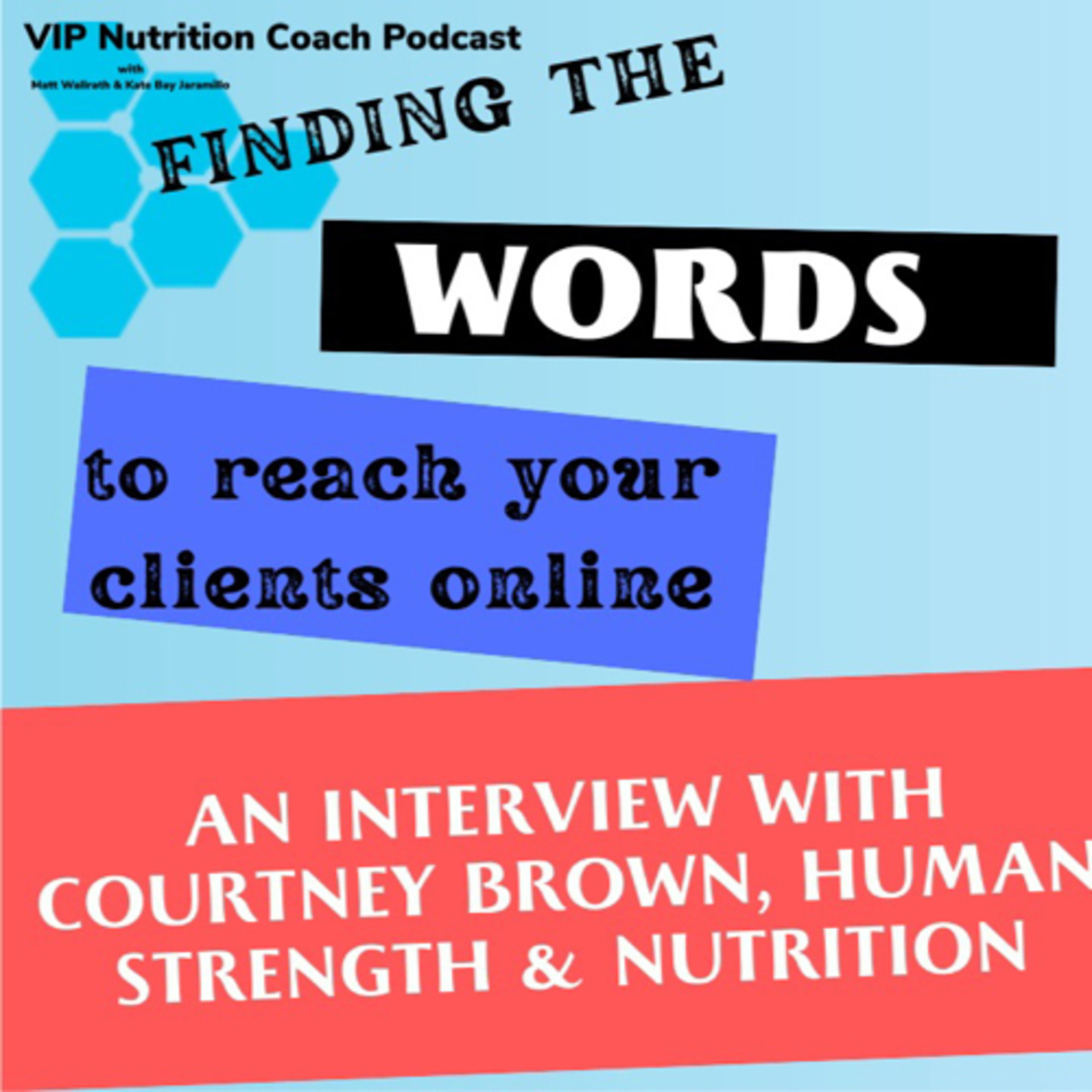 Find the Words to Reach Your Clients Online - an Interview with Courtney Brown
