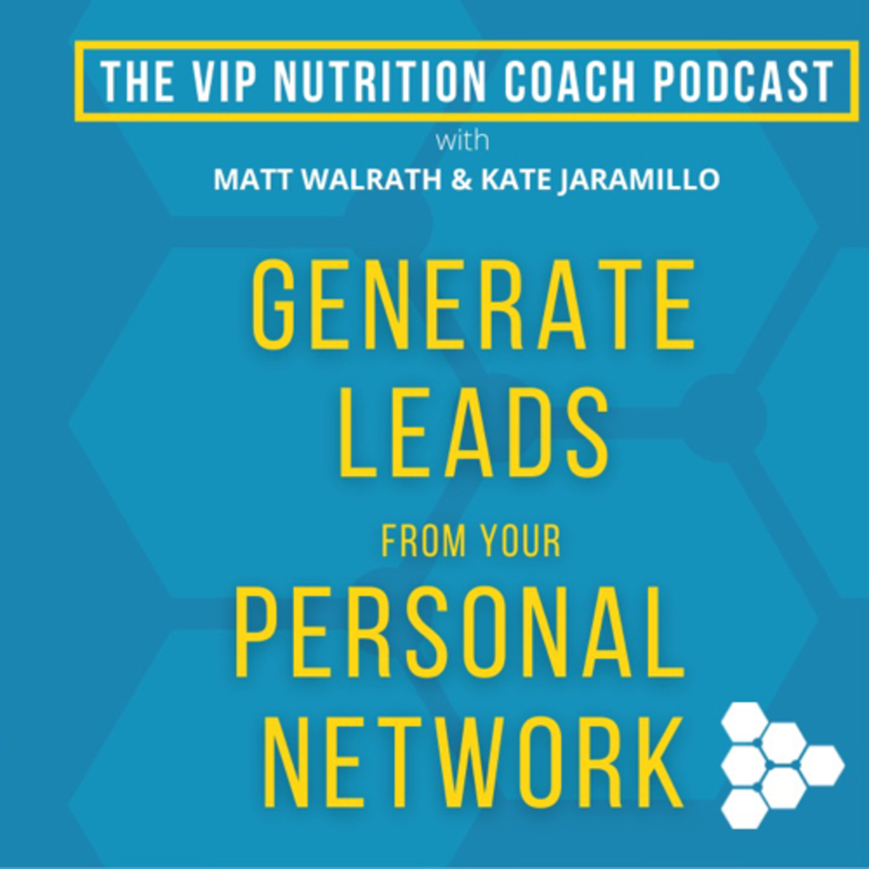 Generating Leads from Within Your Personal Network