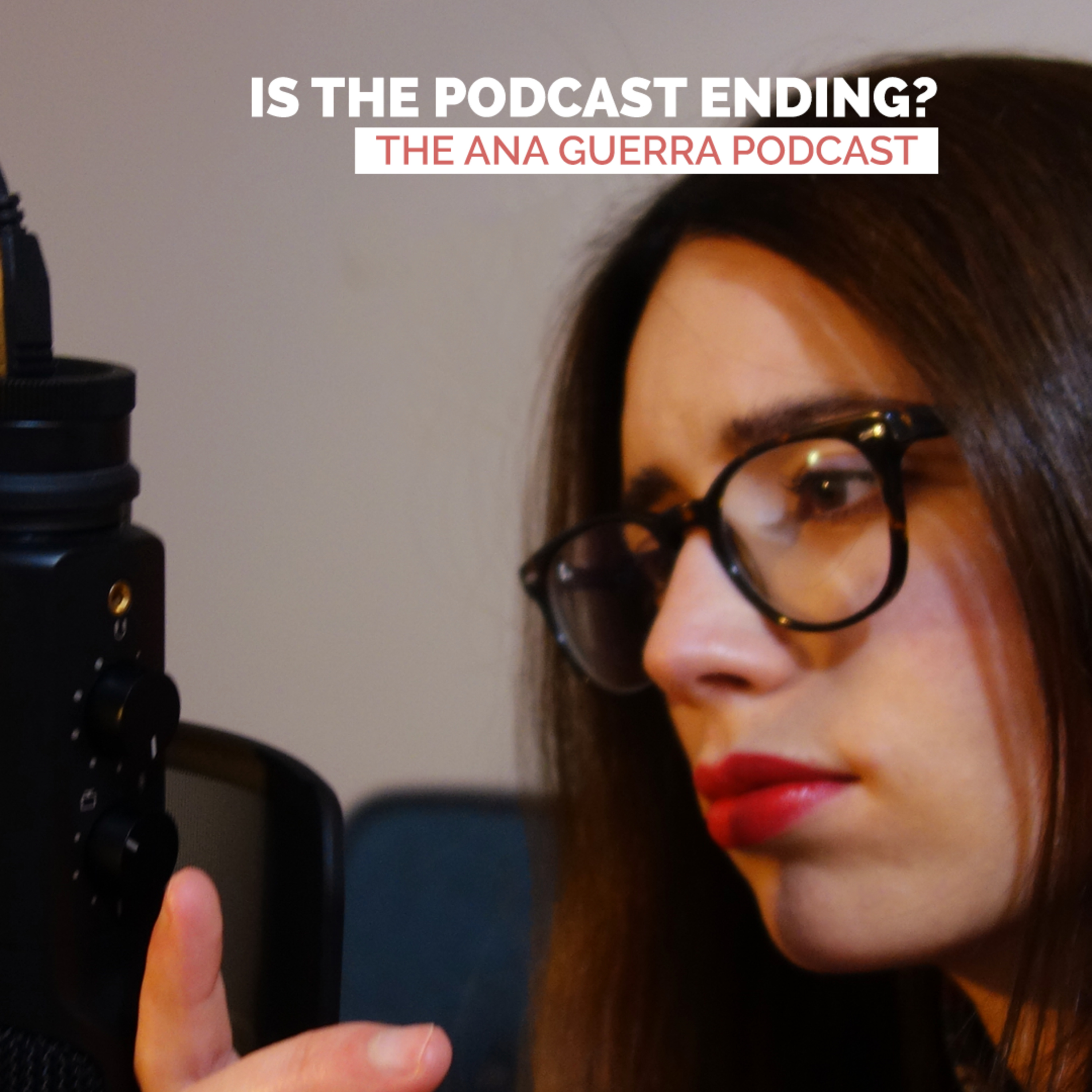 Is the Podcast ending? 😡