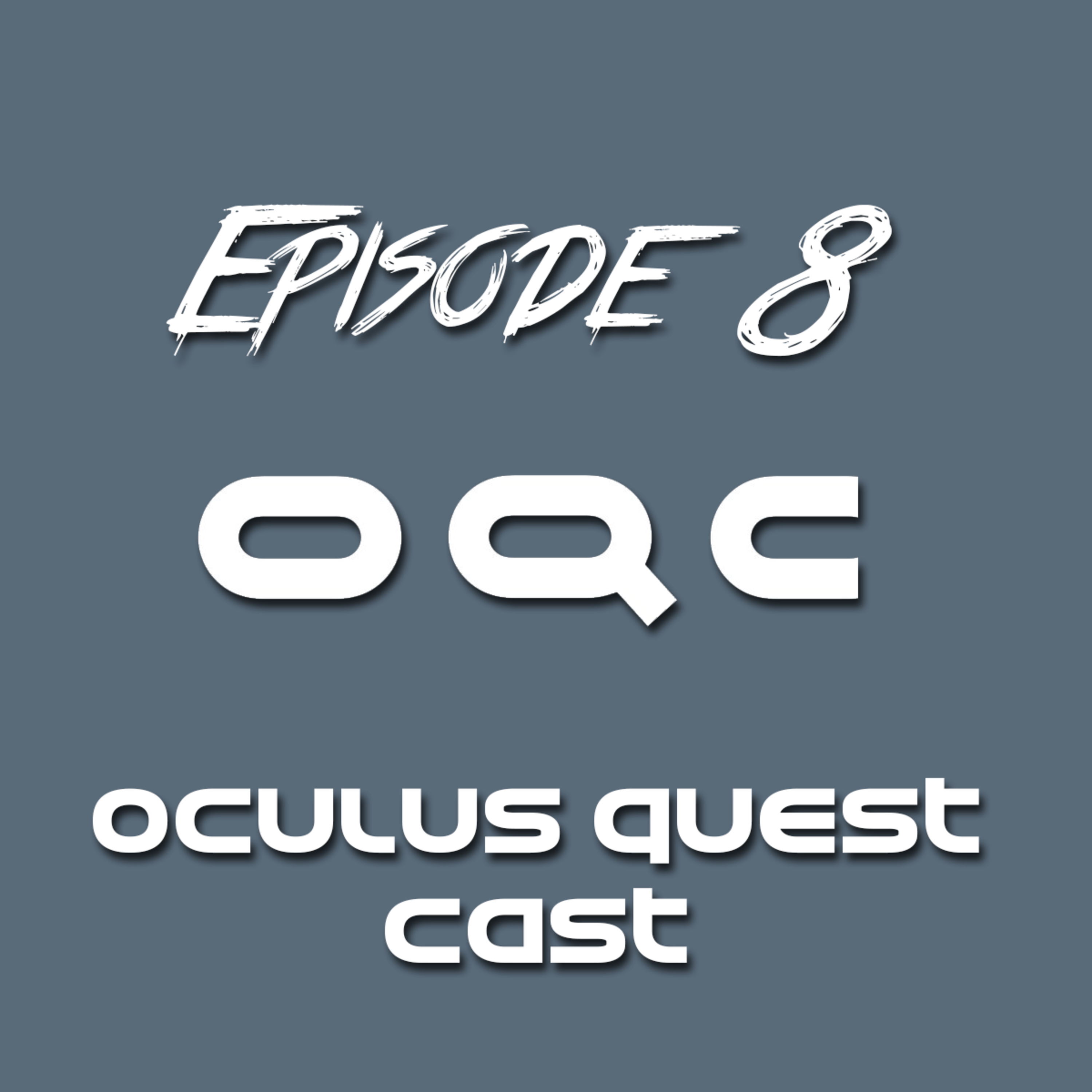 Episode 8 - Side Quest (shorter episode title) Interview with
