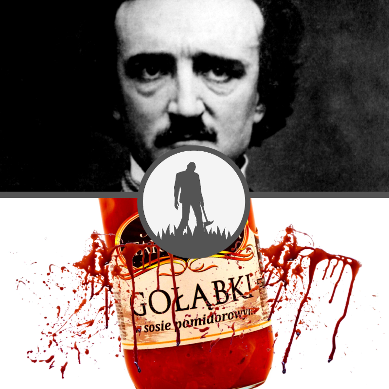 Edgar Allan Poe i Bydgoski dusiciel | #24 NO NIE GADAJ...