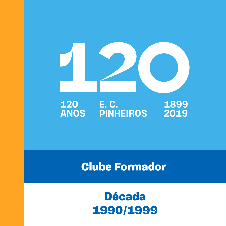 E9 - 120 Anos - Clube Formador