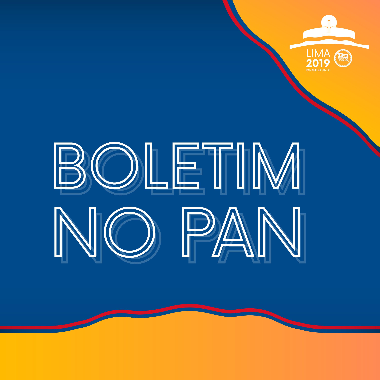 E4 - Boletim no Pan - 1° semana