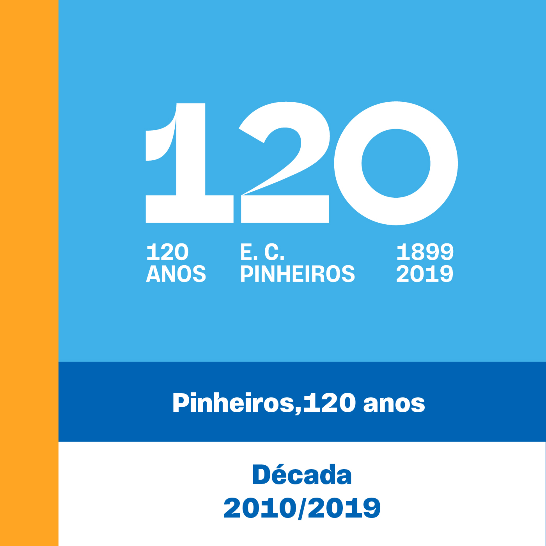 E12 - 120 Anos - Pinheiros,120 Anos.