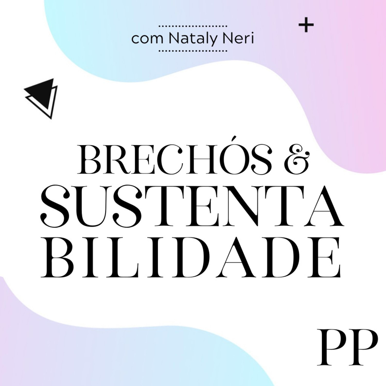 #14 Projeto Piloto - Brechós e Sustentabilidade