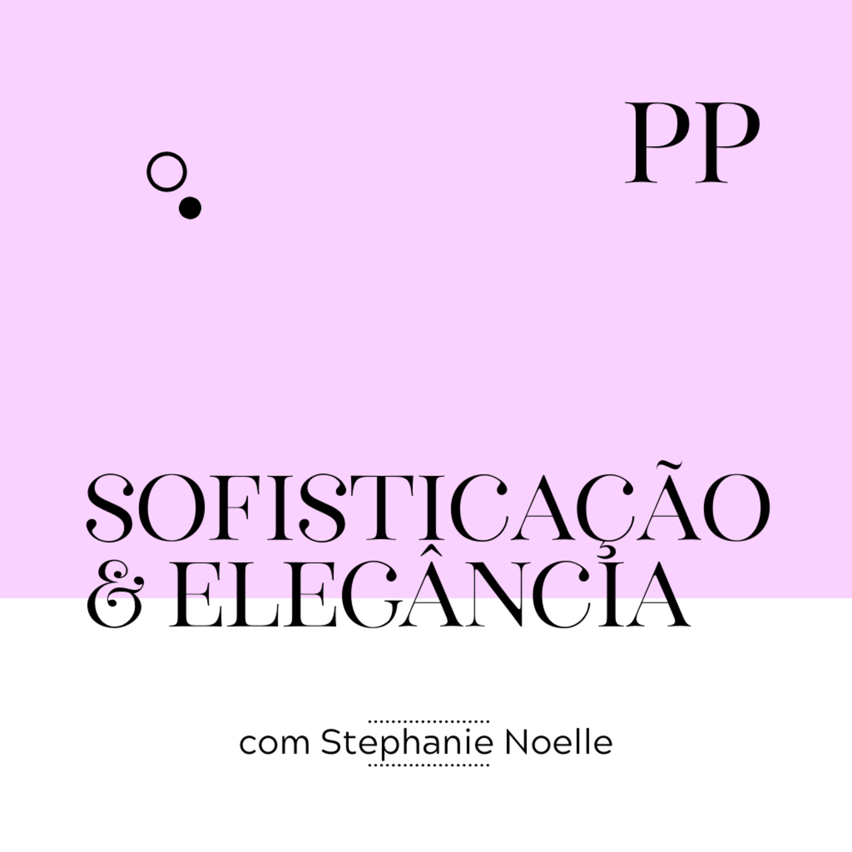 #22 Projeto Piloto - Sofisticação e Elegância