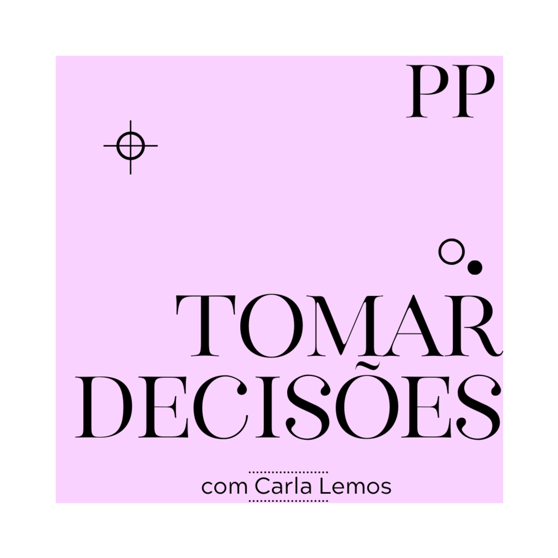 #35 Projeto Piloto - Tomar decisões
