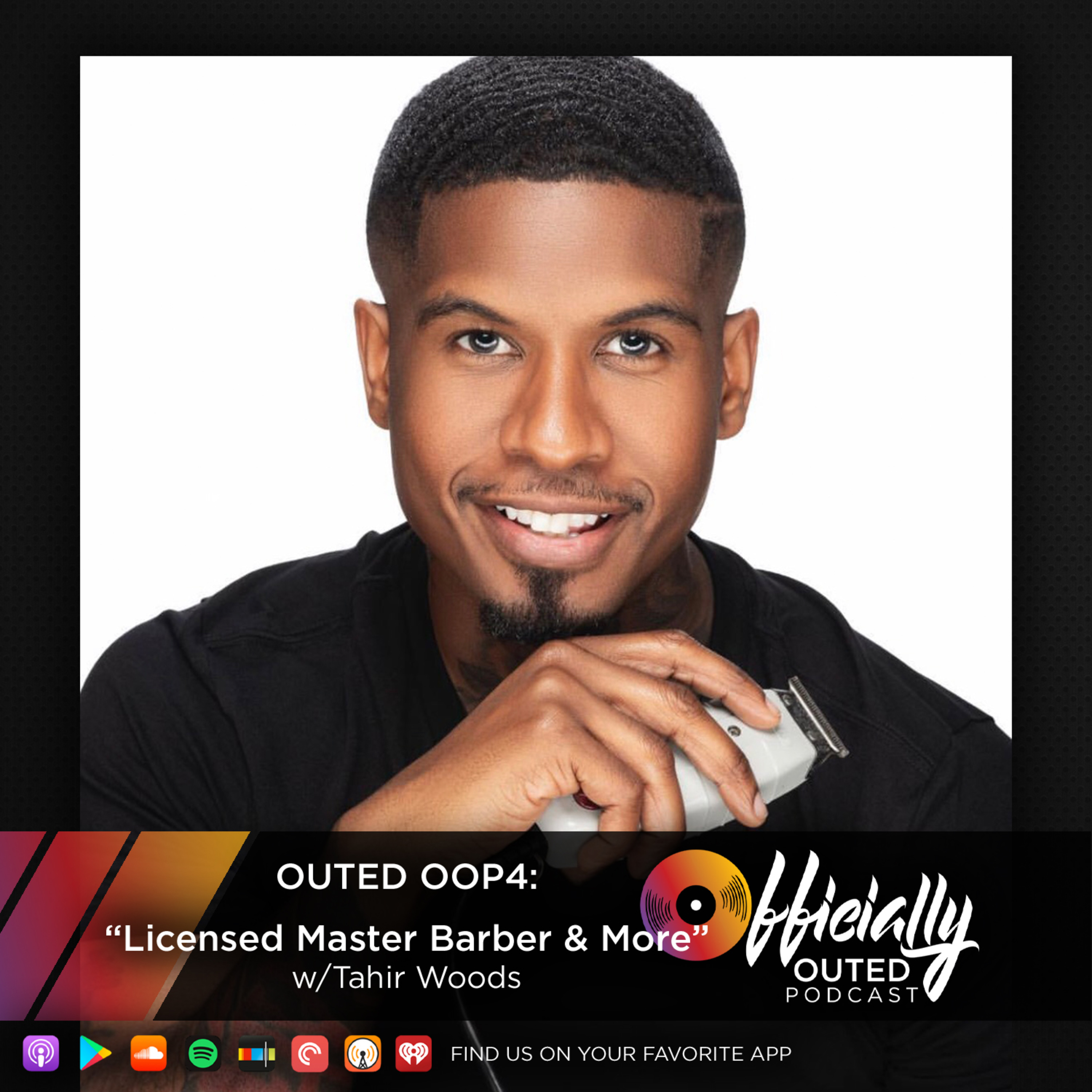 Outed Oop4 The Grooming Quarters Featuring Tahir Woods Officially Outed Podcast Lyssna Har Poddtoppen Se