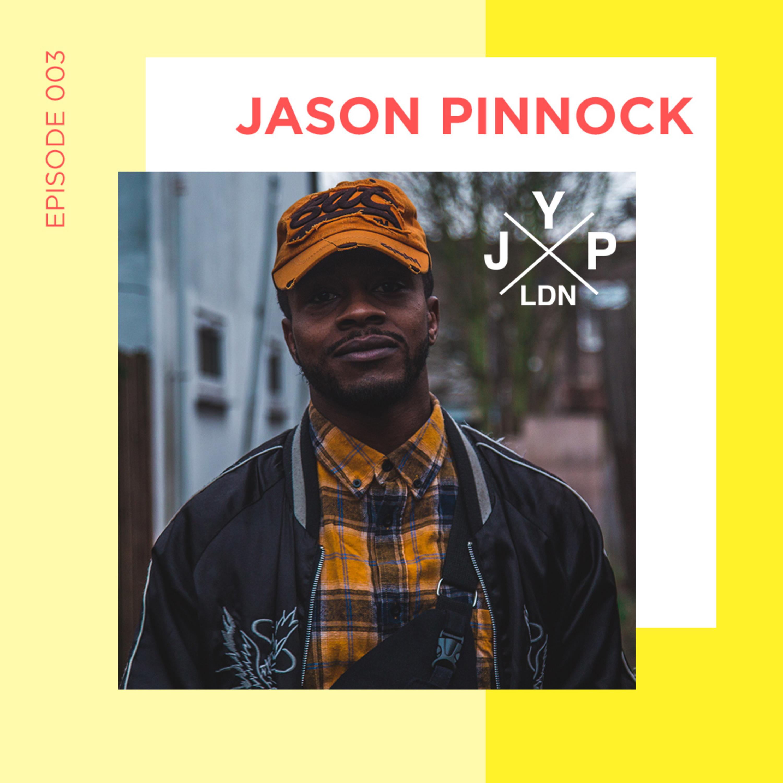 EP 3 - How did JYP start with Jason Pinnock