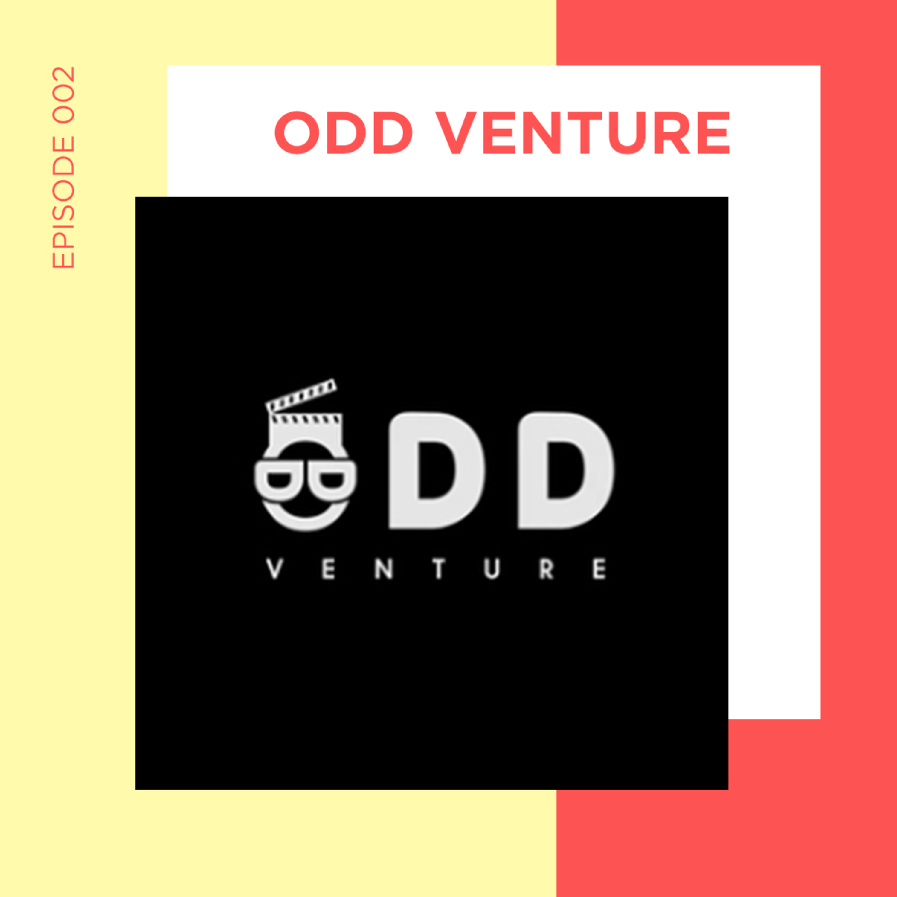 EP 2 - Who is Odd Venture?