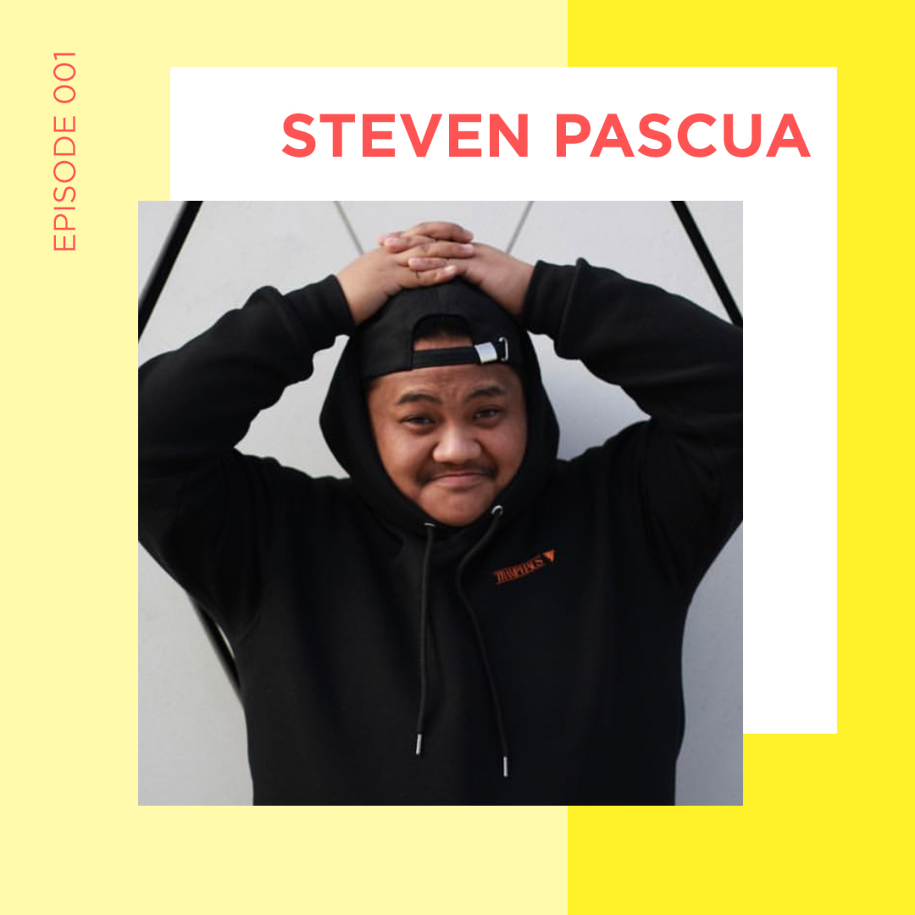 EP 1 - I Made Will Smith Laugh with Steven Pascua