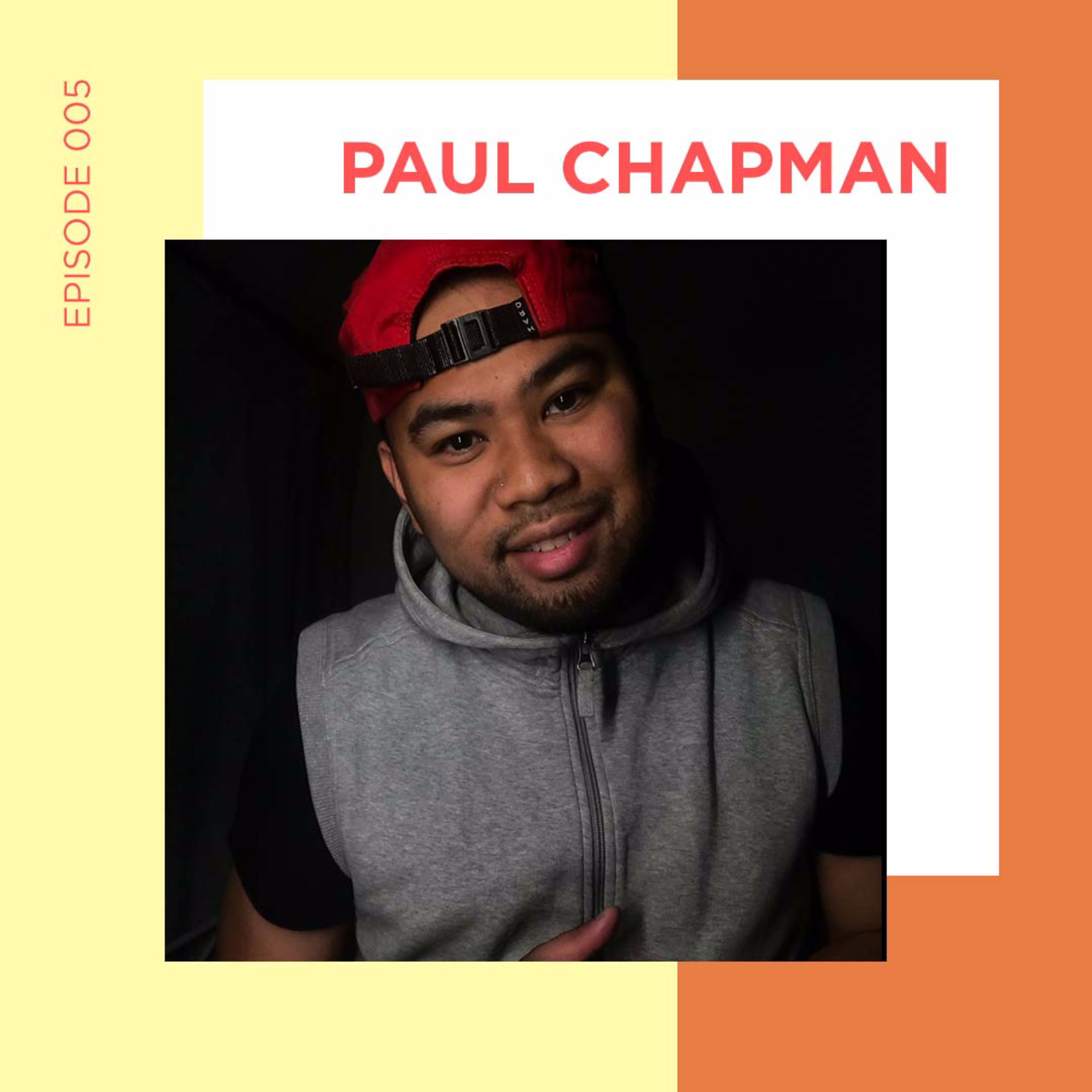 EP 5 - How I got into Dancing & Filming with Paul Chapman