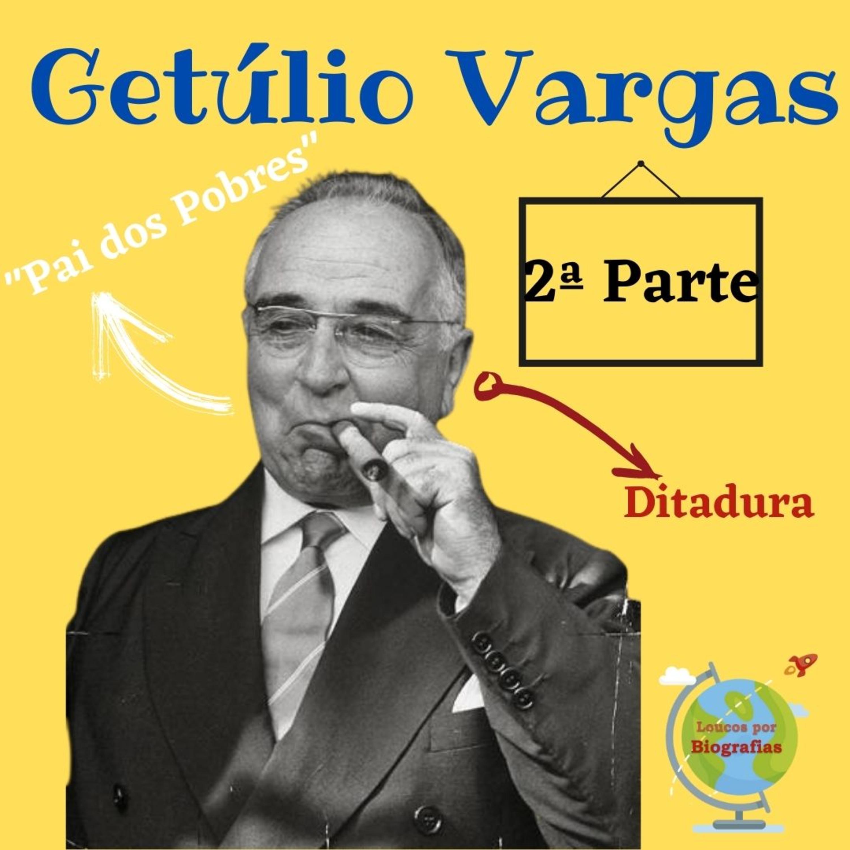 "Biografia: GETÚLIO VARGAS - (Parte 2) - Intentona Comunista - Plano Cohen -""Estado Novo"" - Ditadura"