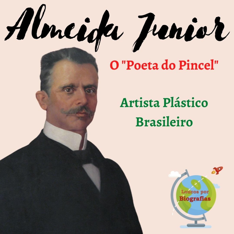 """Biografia de ALMEIDA JUNIOR (1ª Parte) - Importante Artista Plástico Brasileiro: """"O Poeta do Pincel"""""""
