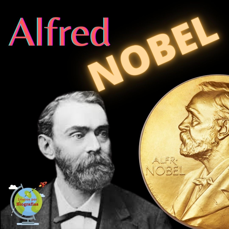 Biografia do Cientista e Empresário Sueco ALFRED NOBEL - Inventor da Dinamite e do Premio Nobel!