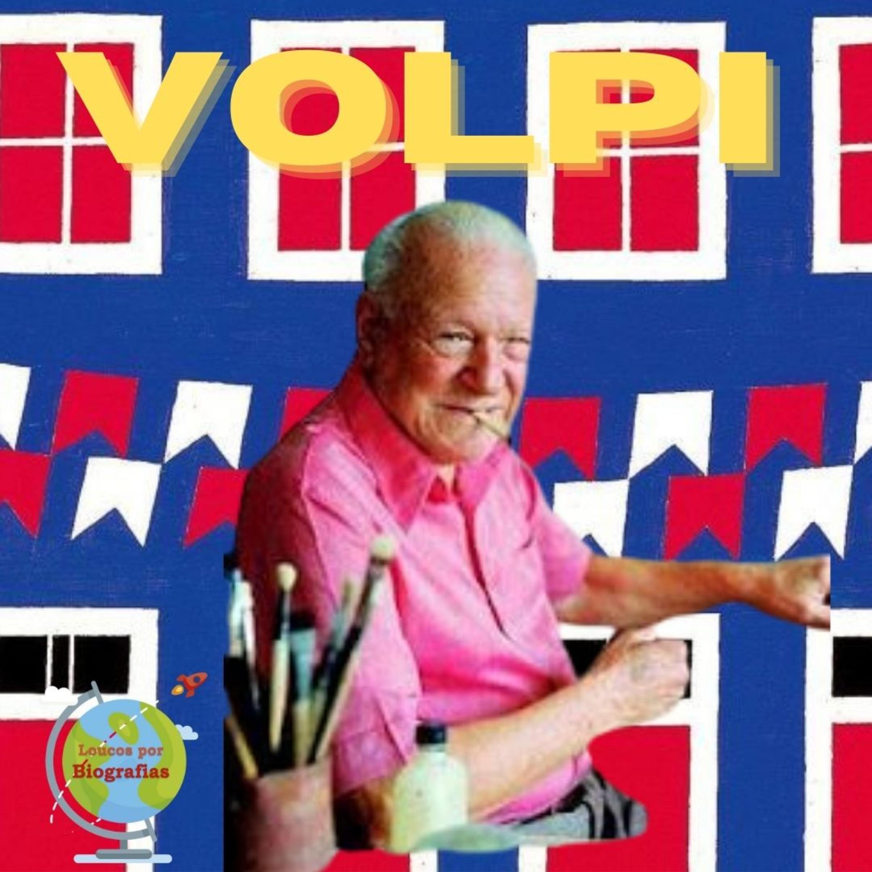 Biografia do Artista Plástico ALFREDO VOLPI - O Pintor das Bandeirinhas!