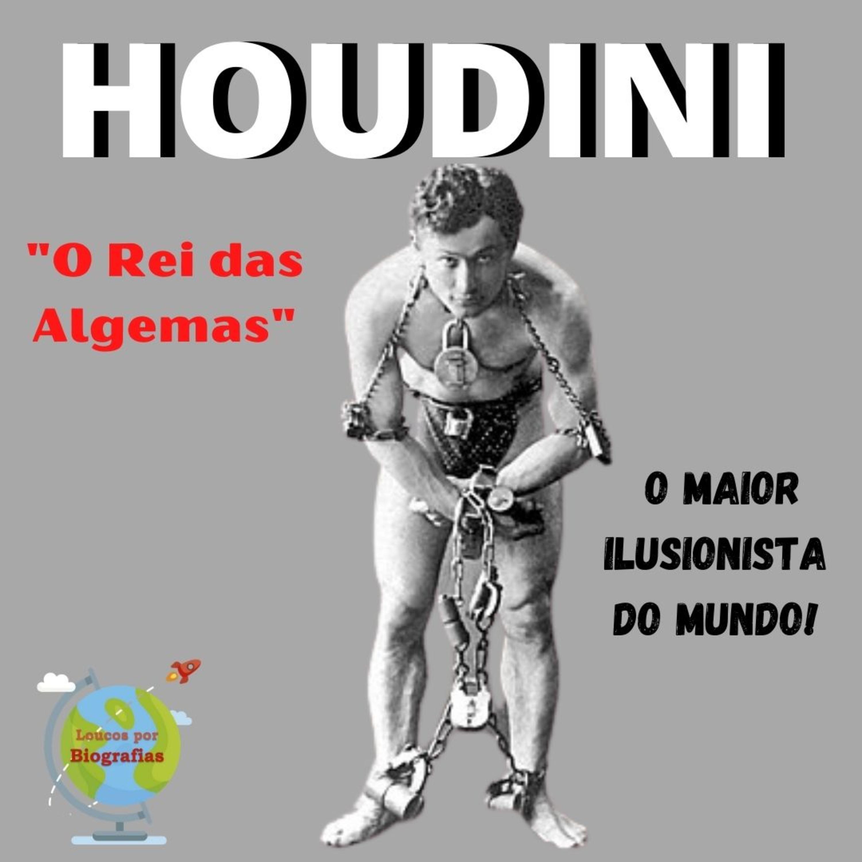 """Conheça á Biografia de HARRY HOUDINI - """"O Maior Ilusionista de Todos os Tempos"""" - """"O Rei das Algemas"""""""