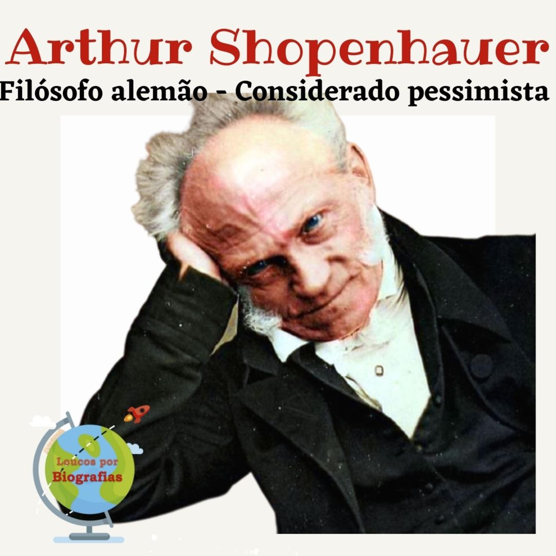 Biografia de ARTHUR SCHOPENHAUER - Fez parte de um Grupo de Filósofos considerados Pessimistas!