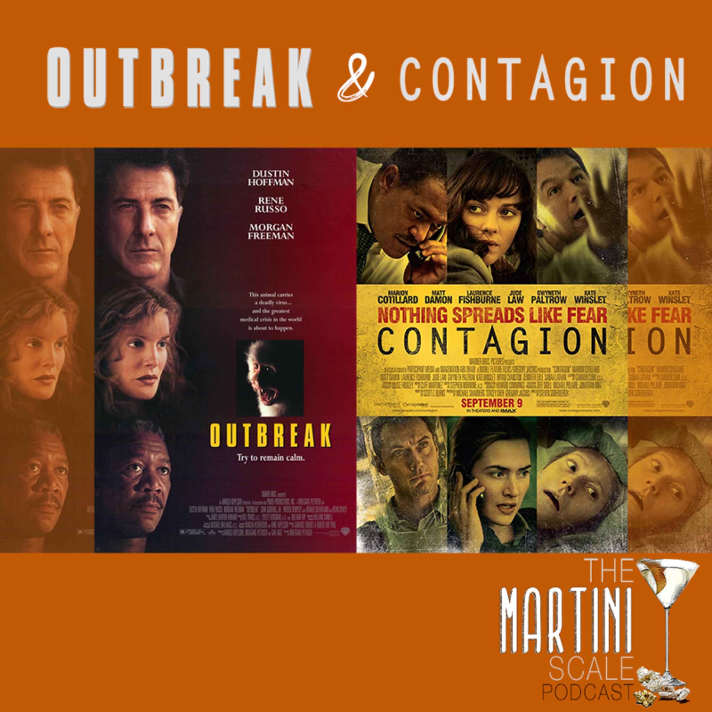 Outbreak 1995 Vs Contagion 2011 The Martini Scale Movies Over Martinis Lyssna Har Poddtoppen Se
