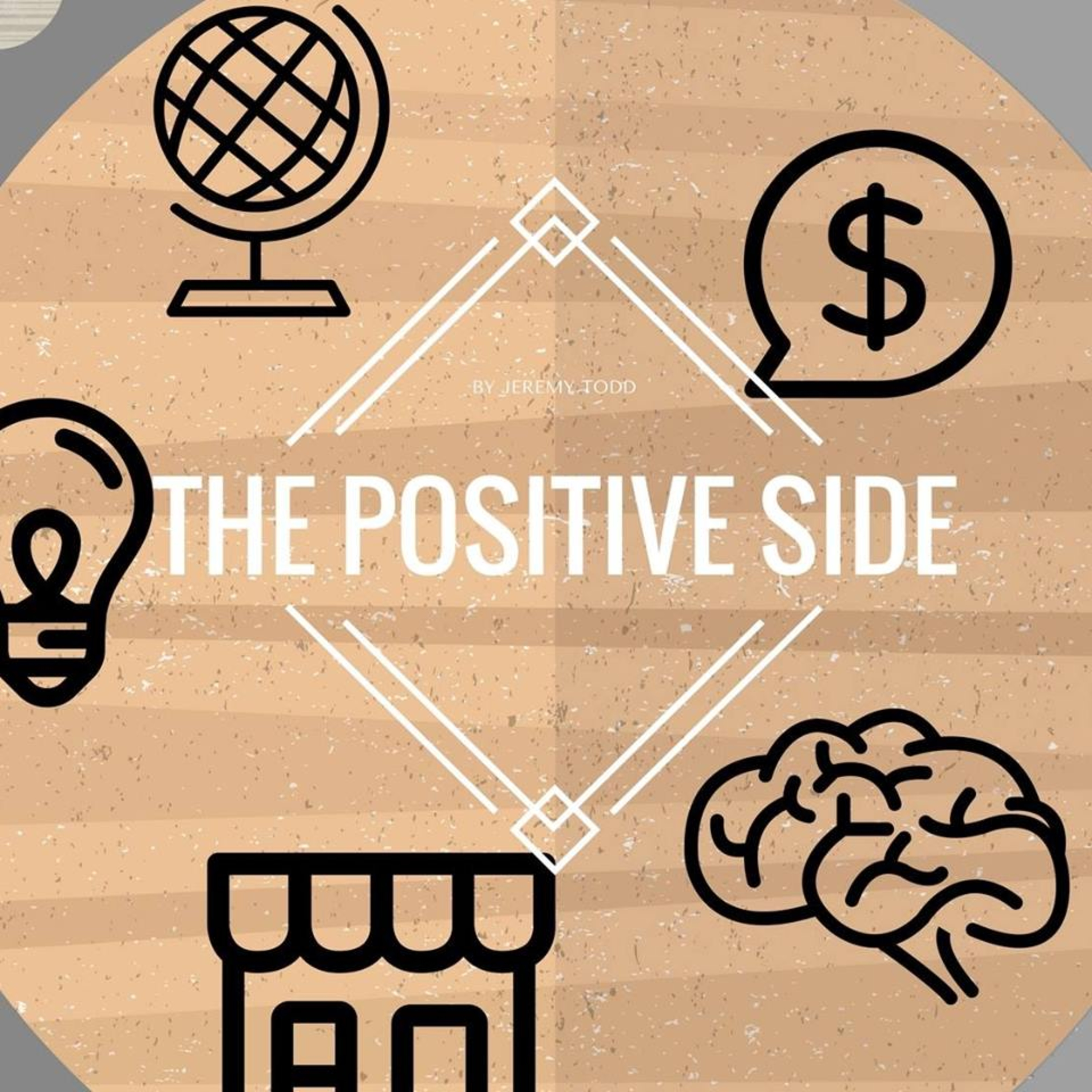 #79 | The Positive Side Podcast | Guest Spot | CONSPIRACY | Roots | Corona | Lyme | Television | Mass Hysteria | Fear Mongering
