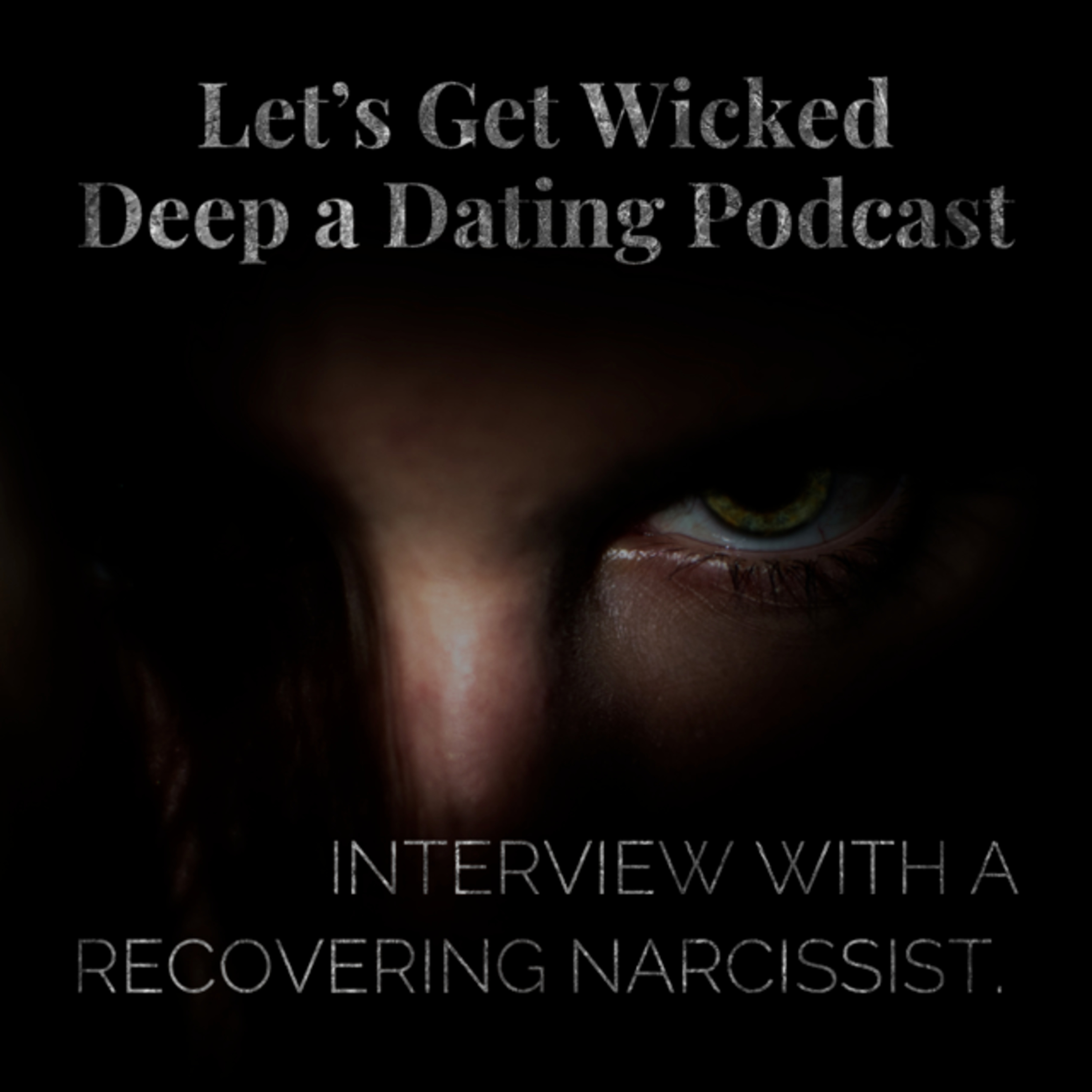 Interview with James, a Recovering Narcissist