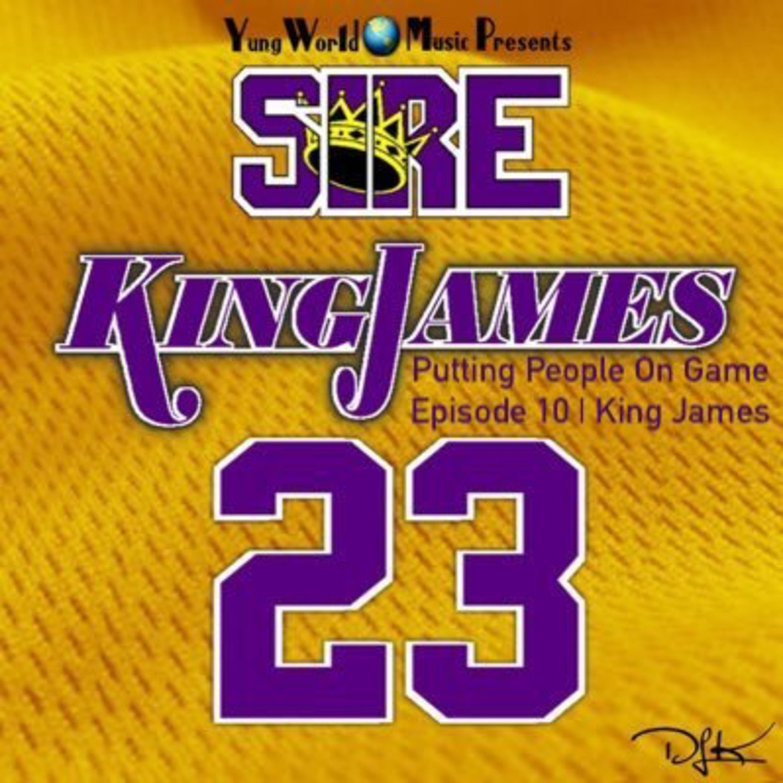 Ep 10 | King James 👑