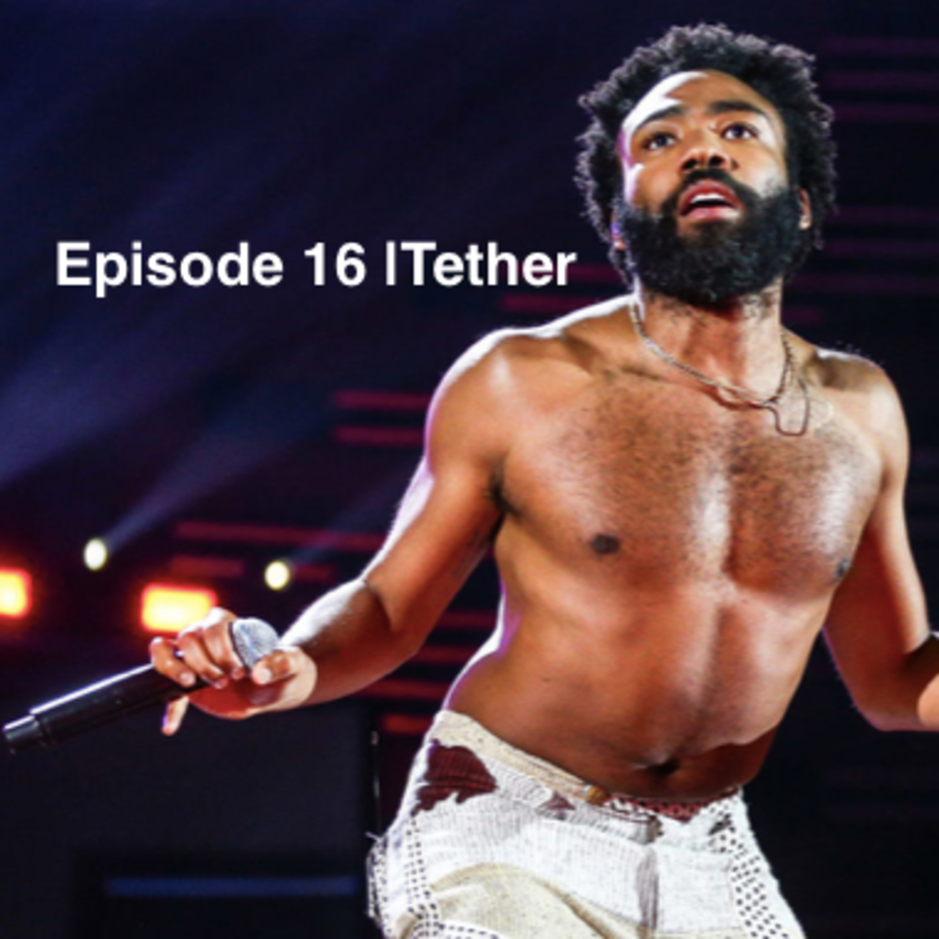 Ep 16 | Tether