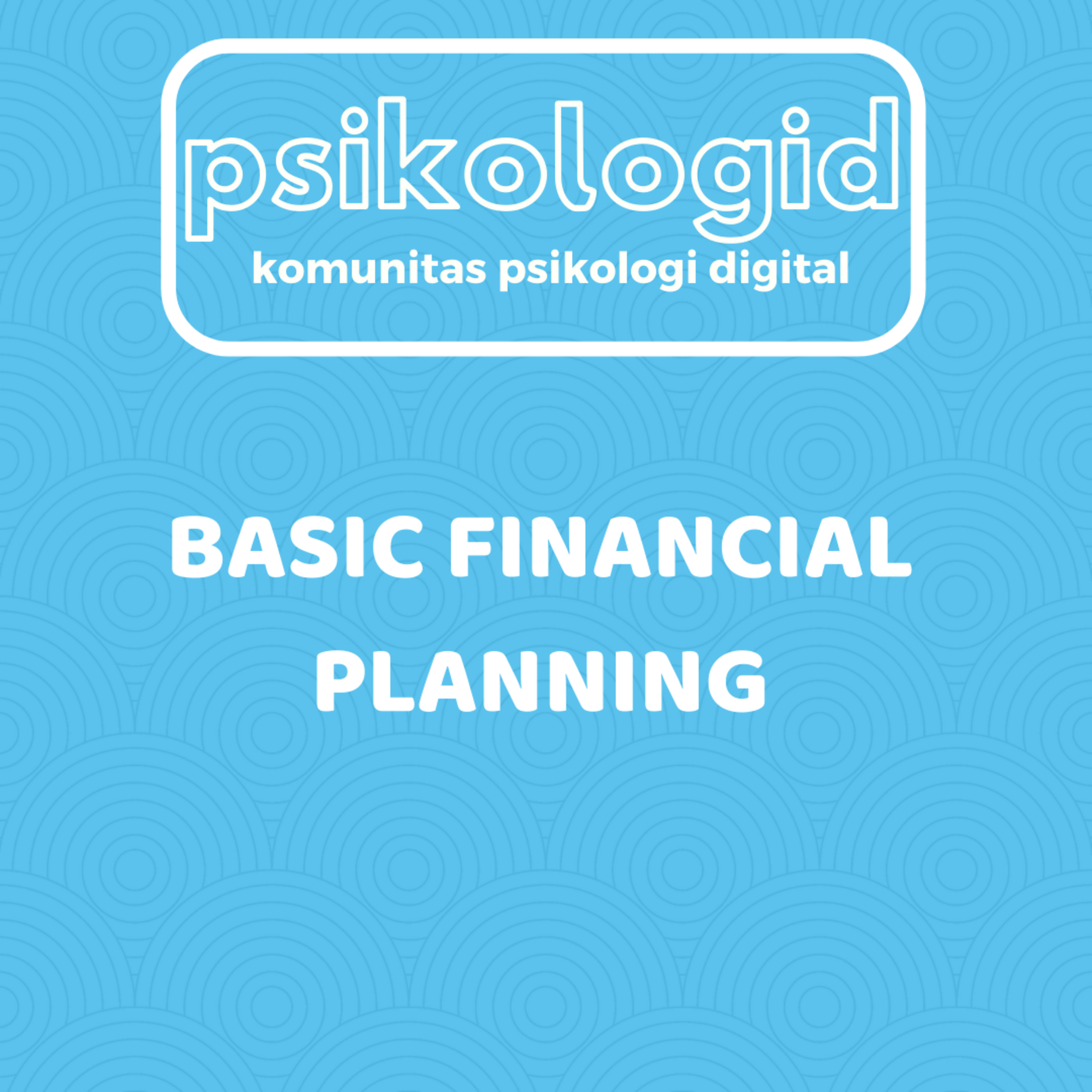 Basic Financial Planning - Business for Millenials