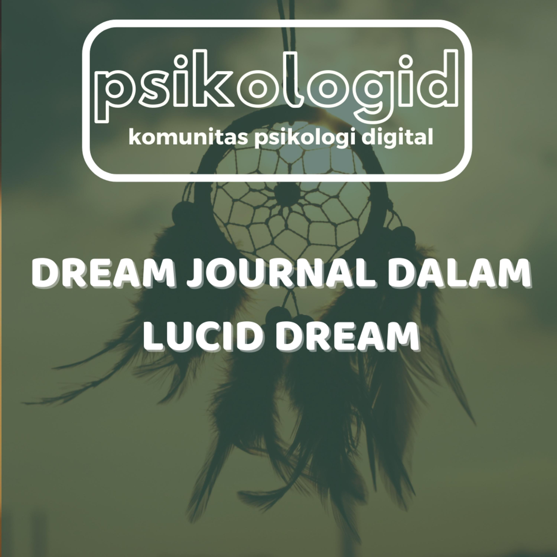 Dream Journal dalam Lucid Dream
