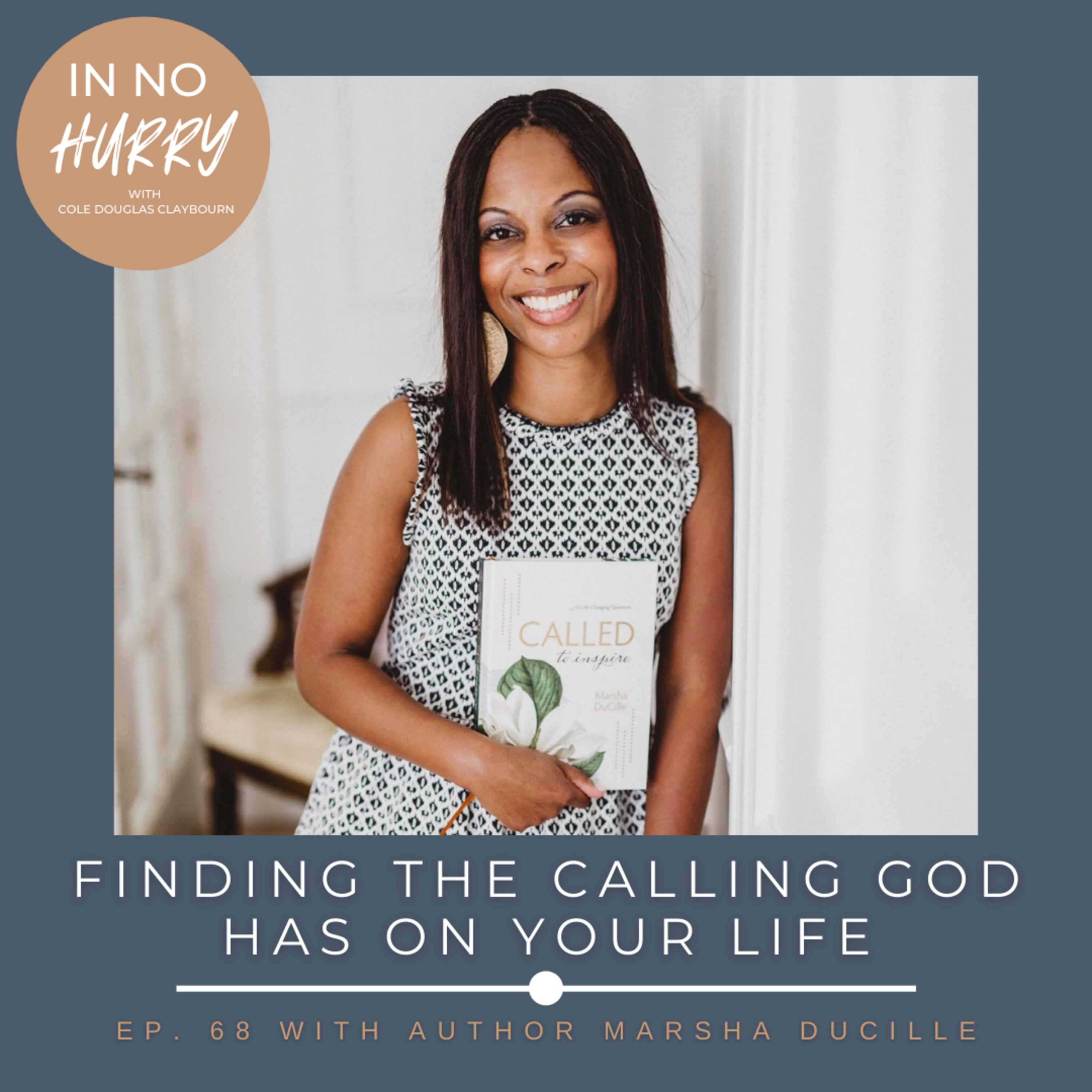 Episode 68: Finding Your Calling with Author Marsha DuCille
