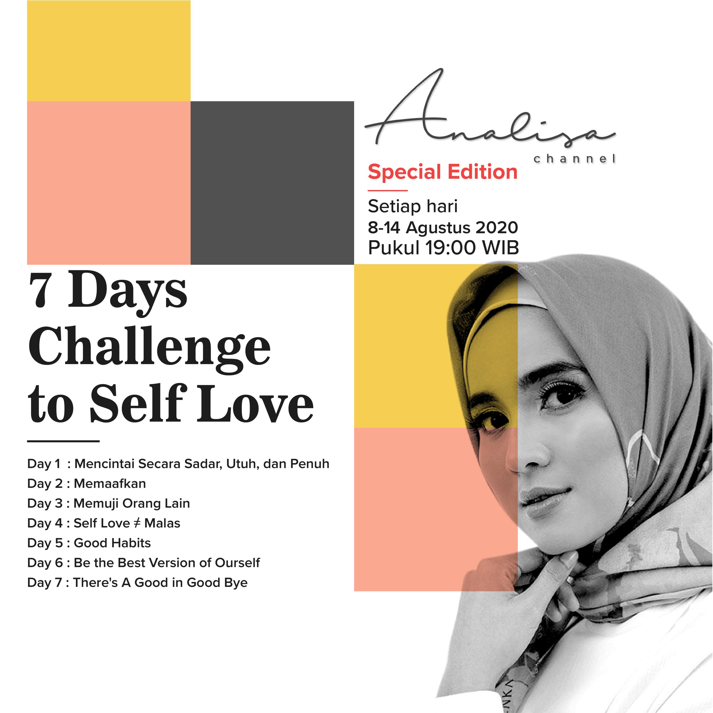 DAY 5 to SELF LOVE - Ini Hal Sederhana yang Bisa Jadi Good Habits untuk Self Love