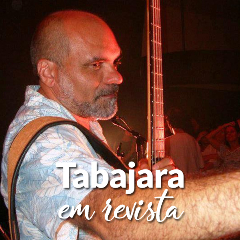 Tabajara em Revista - Naldinho Braga
