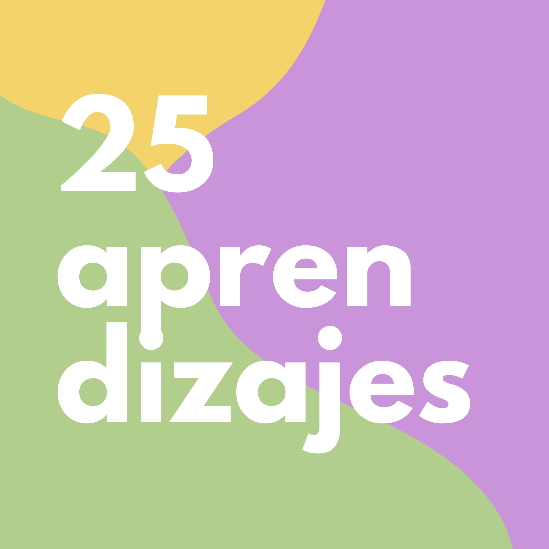 #11 25 cosas que aprendí en 25 años