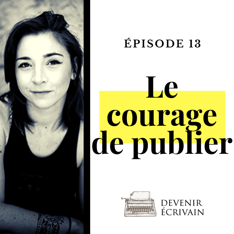 Ep #13 - Le courage de publier avec C.S. Quill