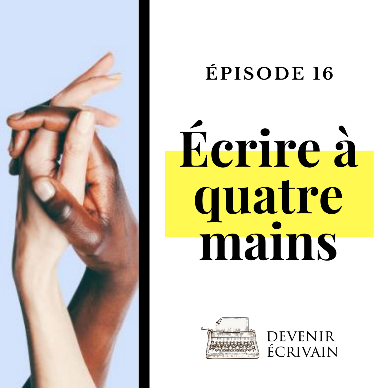Ep #16 - Ecrire à quatre mains avec Fleur Hana et Amélie C. Astier