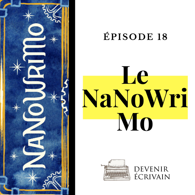 Ep #18 - Le NaNoWriMo