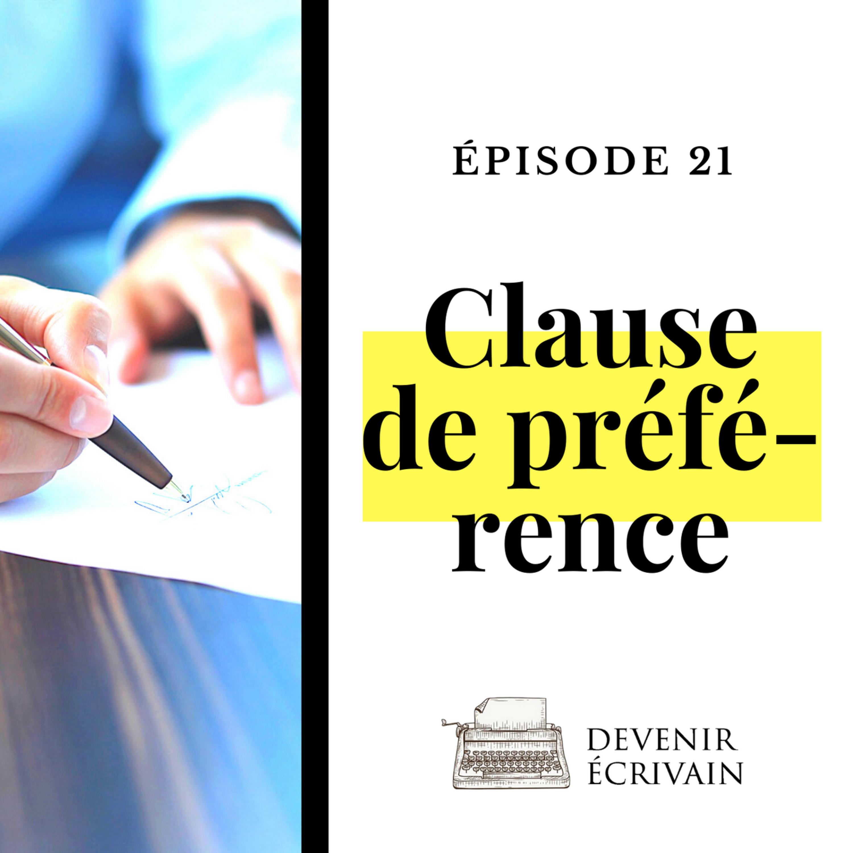 Ep #21 - La clause de préférence
