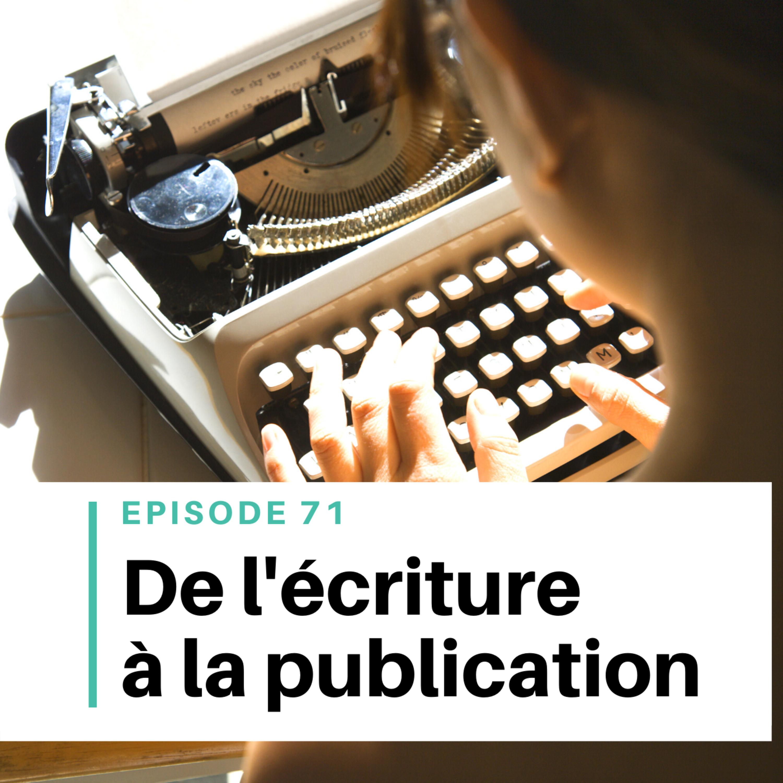 Ep #71 - Comment écrire un roman (en 7 étapes)
