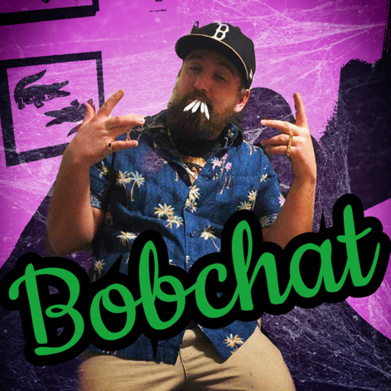 Bobchat Episode 14: Quarantine Tina!