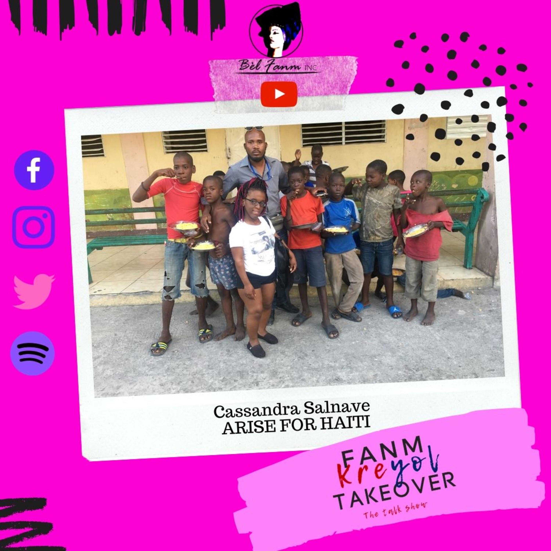 Season 3 | Fanm Kreyol Takeover | Cassie of Arise for Haiti | EP 4
