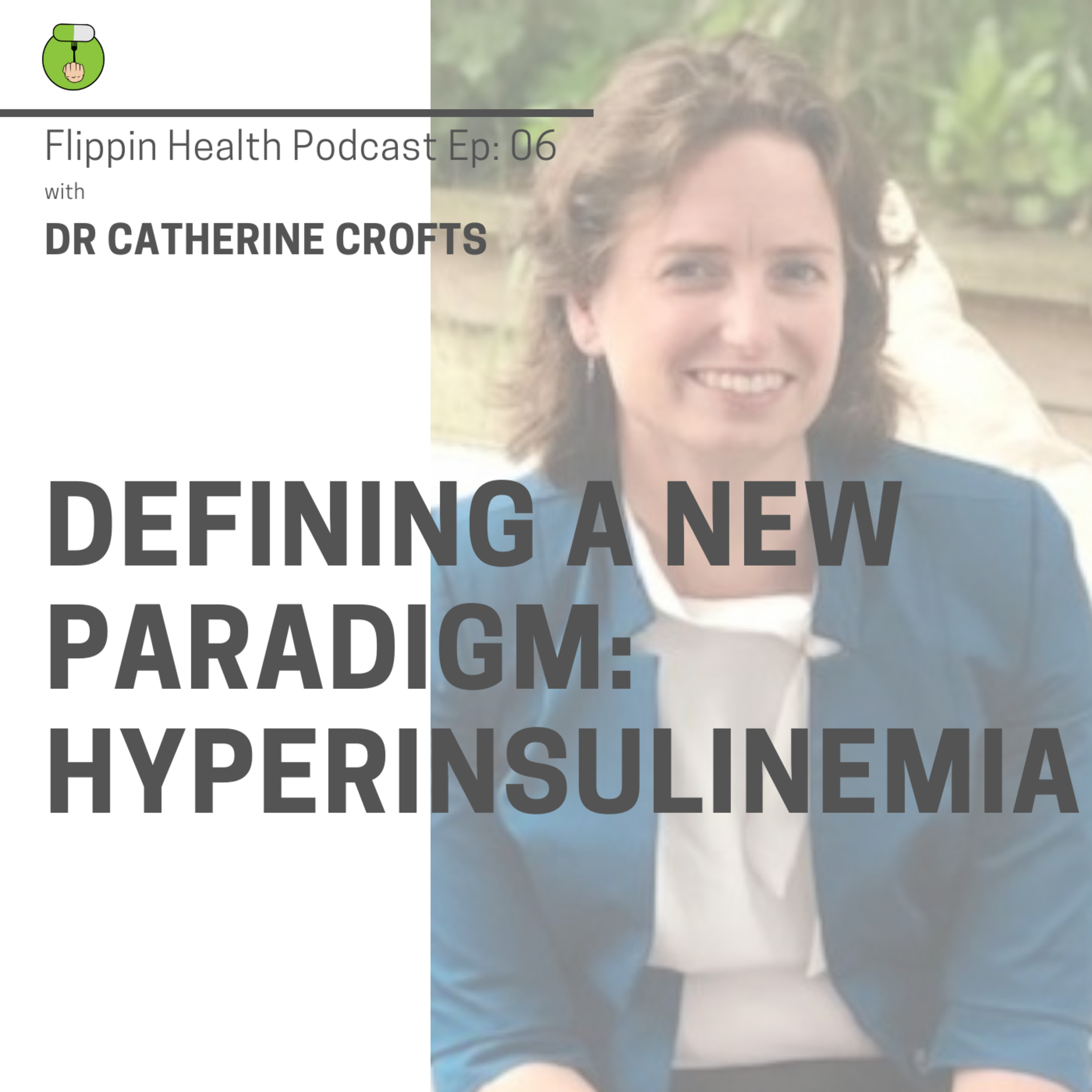Defining a new paradigm - hyperinsulinemia