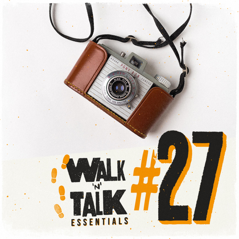 """Walk 'n' Talk Essentials #27 - Diga """"xis""""!"""